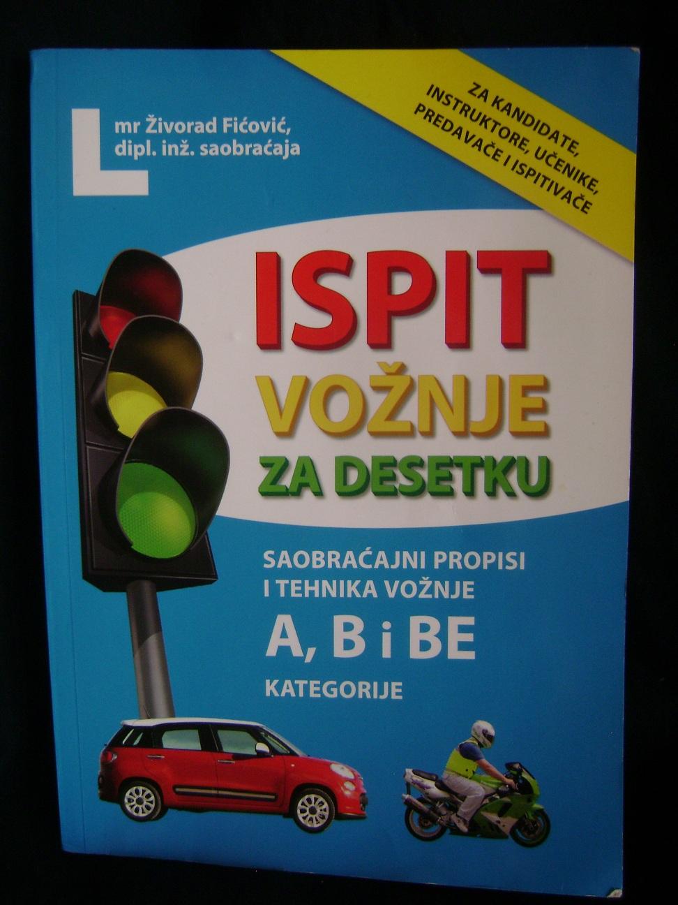 ISPIT_VOŽNJE_ZA_DESETKU_Živorad_Fićović.JPG