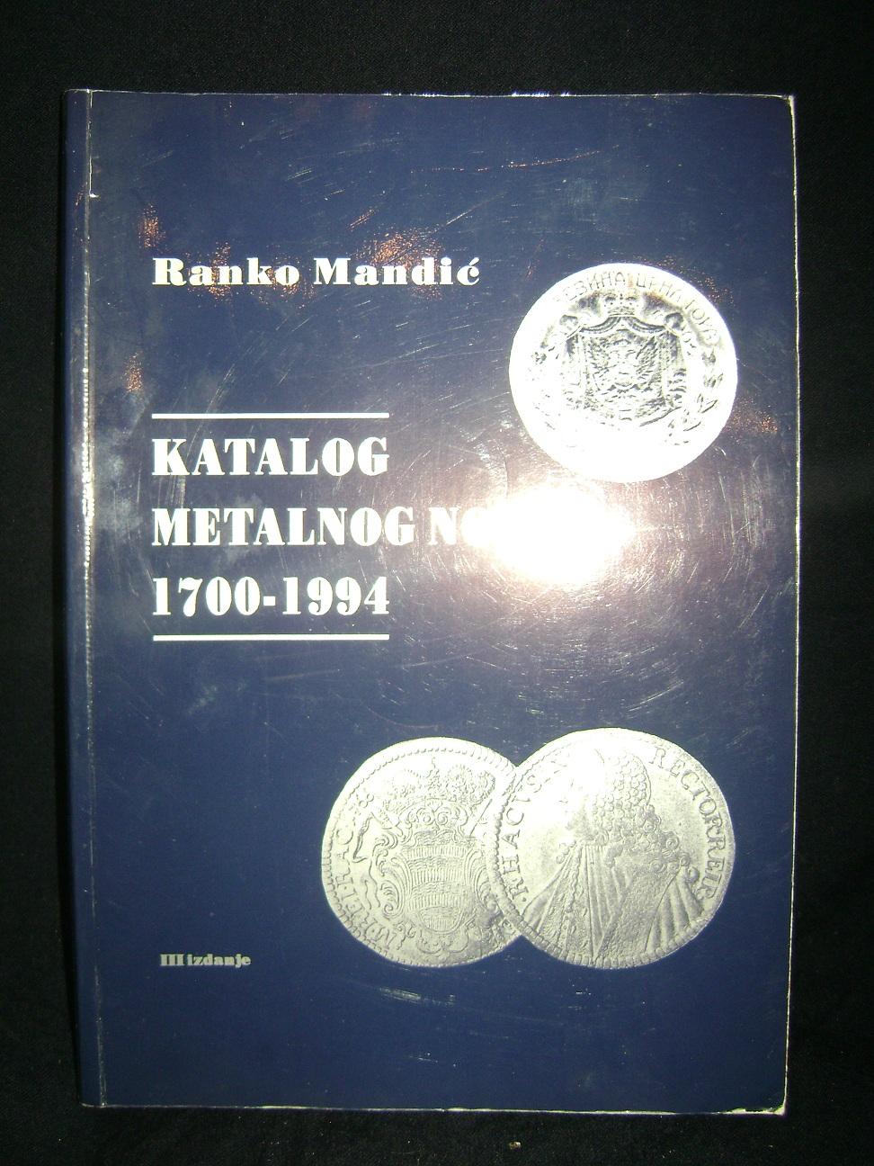 KATALOG_METALNOG_NOVCA_1700-1994_Ranko_Mandić_1.JPG