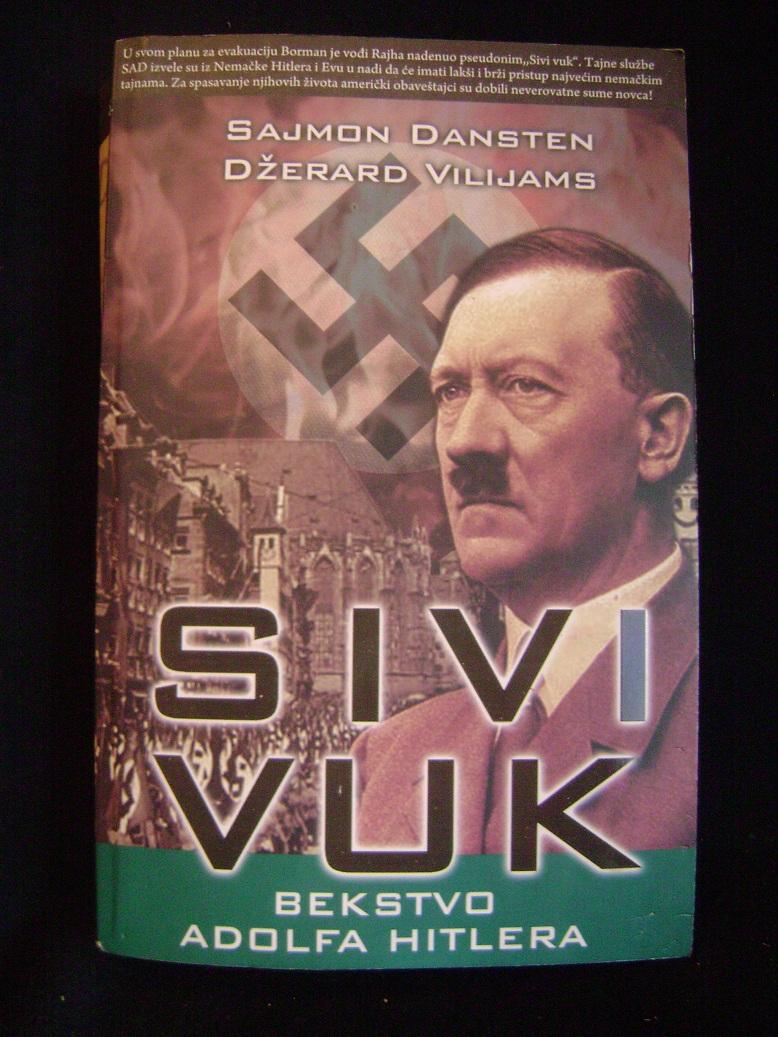 Sivi_vuk_bekstvo_Adolfa_Hitlera.JPG