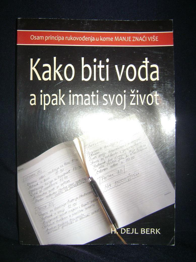 Kako_biti_vodza_a_ipak_imati_svoj_zivot.JPG