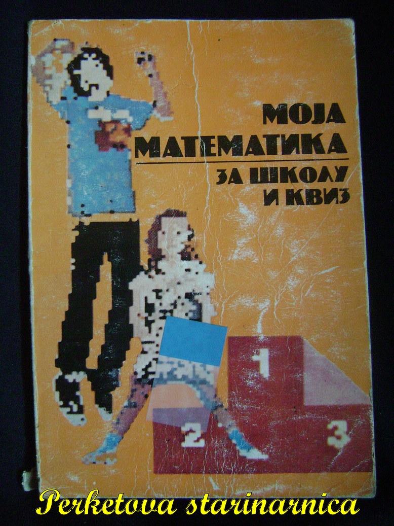 Moja_matematika_za_školu_i_kviz.jpg
