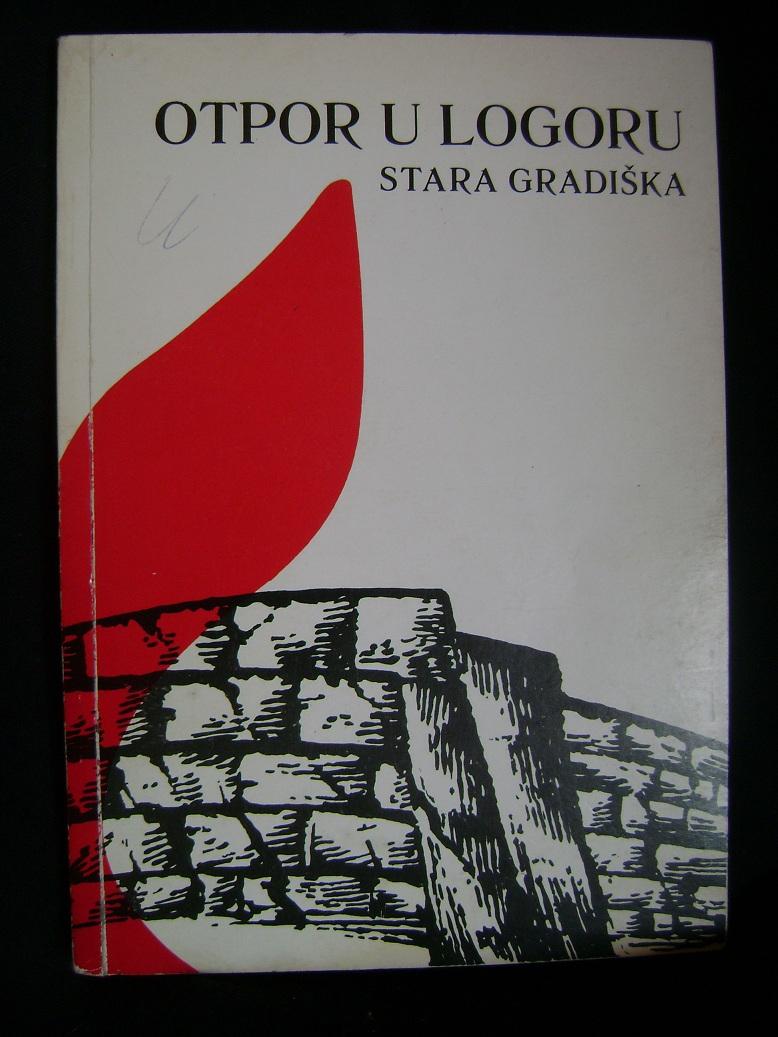 Otpor_u_logoru_Stara_Gradiska.JPG